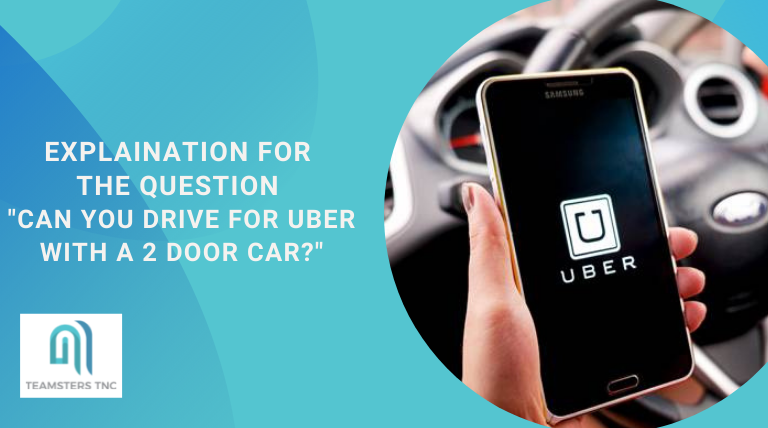 can you drive for uber with a 2 door car